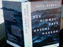 Nick Dybek - Der Himmel über Greene Harbor