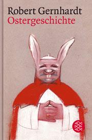Gernhardt - Ostergeschichte