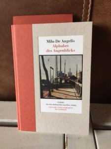 Milo de Angelis - Alphabet des Augenblicks